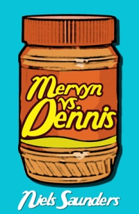 Cover of Mervyn vs. Dennis by Niels Saunders
