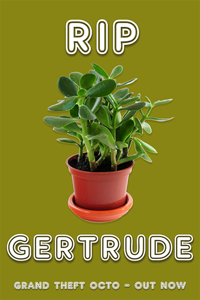 Gertrude Pot Plant from Grand Theft Octo