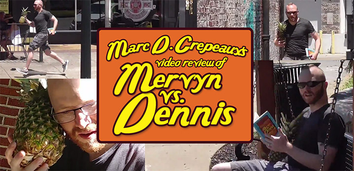 Video Review of Mervyn vs. Dennis by Niels Saunders